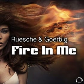 RUESCHE & GOERBIG - FIRE IN ME